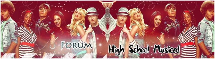 Forum Forum High School Musical Strona Główna
